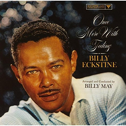 Billy Eckstine Once More With Feeling