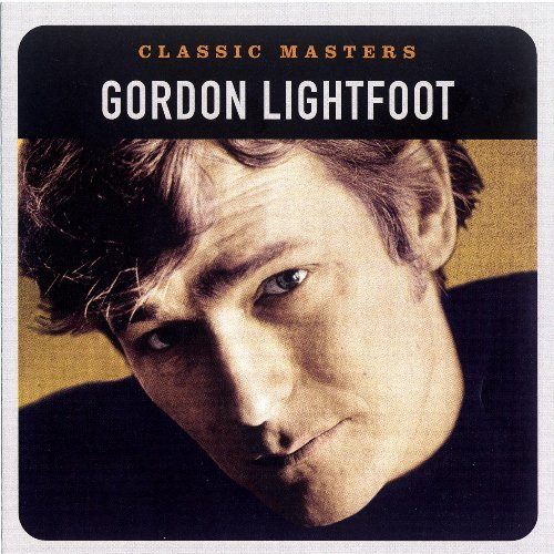 Gordon Lightfoot Classic Masters Remastered