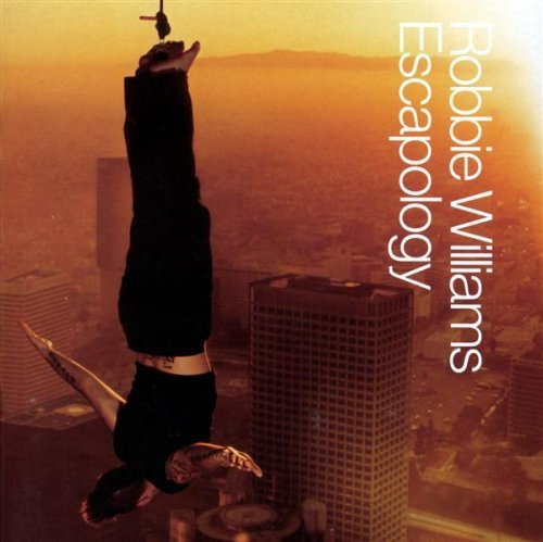 Robbie Williams Escapology Clean Version