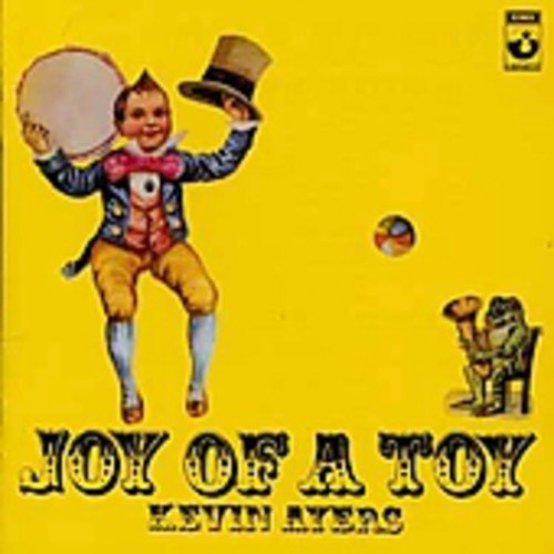 Kevin Ayers Joy Of A Toy Import Gbr Incl. Bonus Tracks