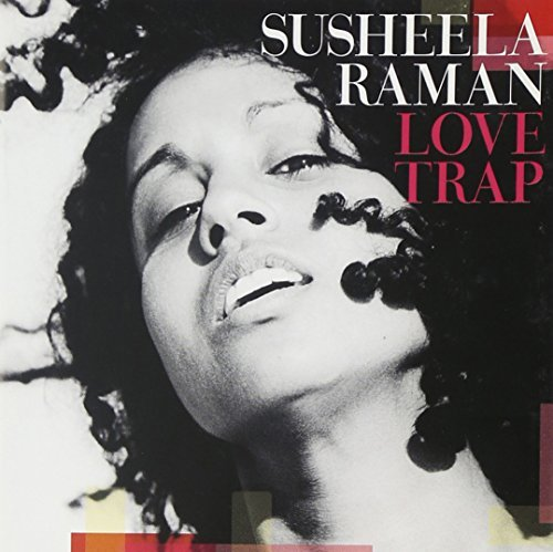 Susheela Raman Love Trap
