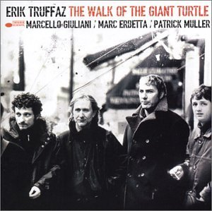 Erik Truffaz Walk Of The Giant Turtle Enhanced CD