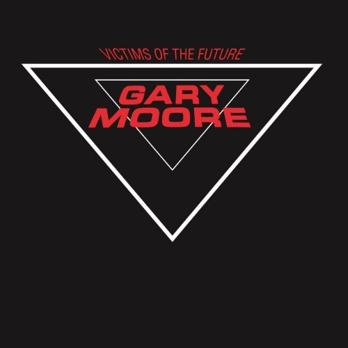 Gary Moore Victims Of The Future Import Net Remastered