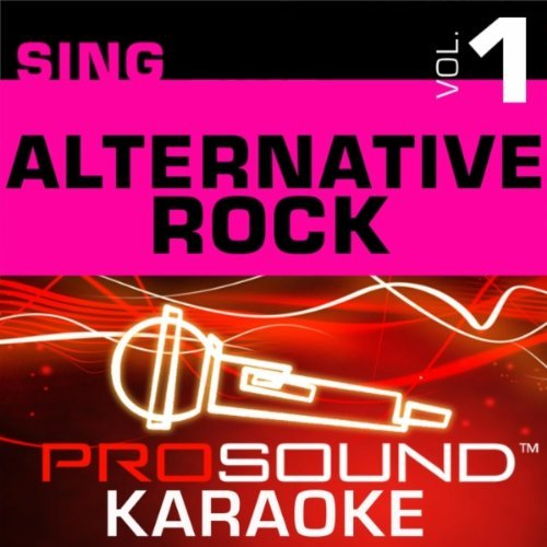 Pro Sound Karaoke Sing Alternative Rock Vol. 1