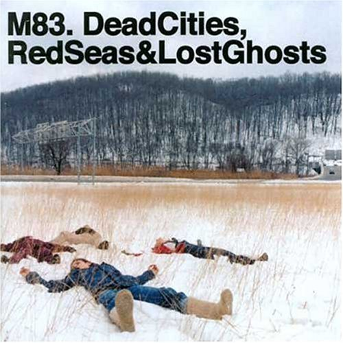 M83 Dead Cities Red Seas