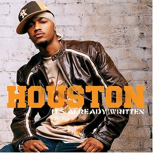 Houston It's Already Written Enhanced CD