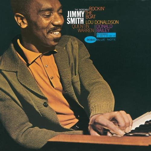 Jimmy Smith Rockin' The Boat Remastered Rudy Van Gelder Editions