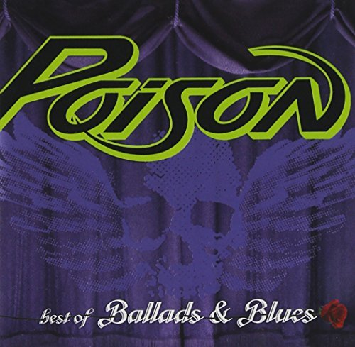Poison Best Of Ballads & Blues Incl. Bonus Tracks