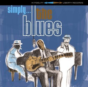 Simply...The Blues Simply...The Blues Johnson Waters Hooker King Moore Cray Brown