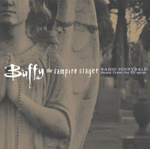 Buffy The Vampire Slayer Tv Series Soundtrack Blur Bush Mann Branch