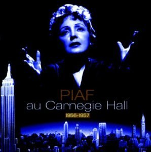Edith Piaf Carnegie Hall 1956 1957 2 CD