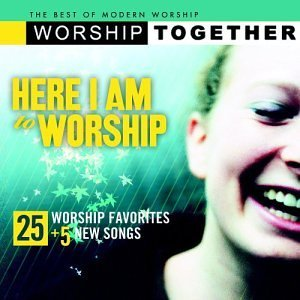 Here I Am To Worship Here I Am To Worship Newsboys Tomlin Hughes Hall 2 CD