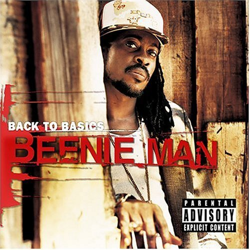 Beenie Man Back To Basics Explicit Version