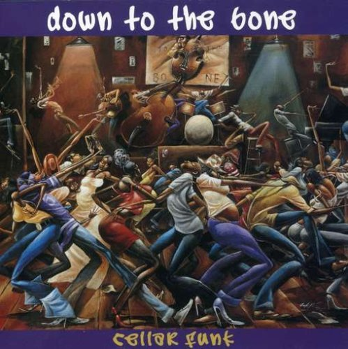 Down To The Bone Cellar Funk