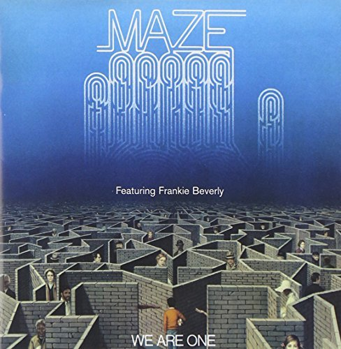 Maze & Frankie Beverly We Are One Remastered