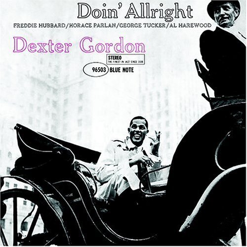 Dexter Gordon Doin' Allright Remastered Incl. Bonus Tracks Rudy Van Gelder Editions