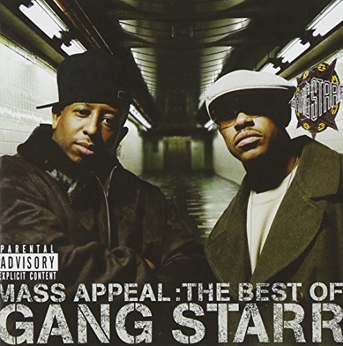 Gang Starr Mass Appeal Best Of Gang Star Explicit Version