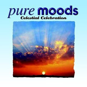 Pure Moods Celestial Celebration Moby Jones Delerium Enigma Pure Moods