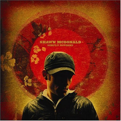 Shawn Mcdonald Simply Nothing Enhanced CD