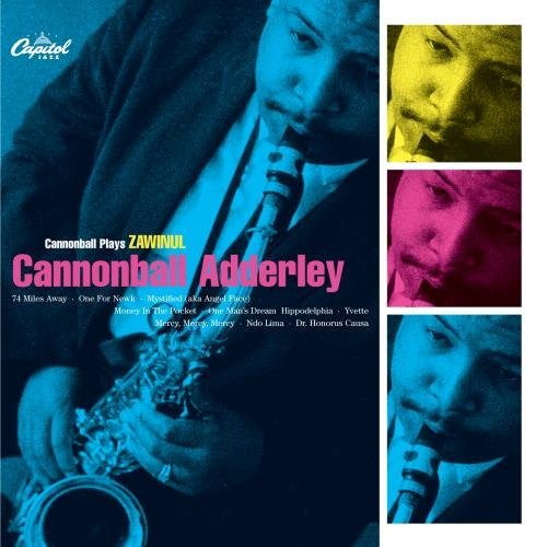 Cannonball Adderley Cannonball Plays Zawinul