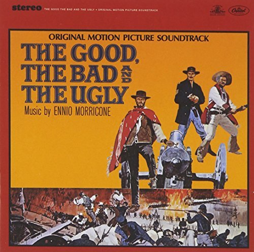 Ennio Morricone Good The Bad & The Ugly Music By Ennio Morricone Remastered