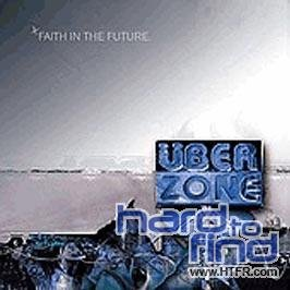 Uberzone Faith In The Future