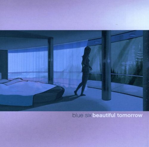 Blue Six Beautiful Tomorrow