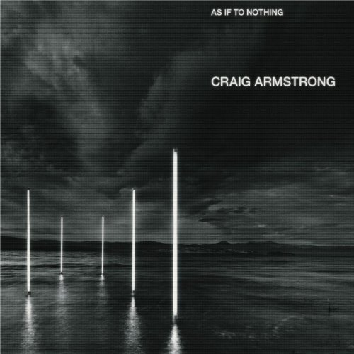 Craig Armstrong As If To Nothing