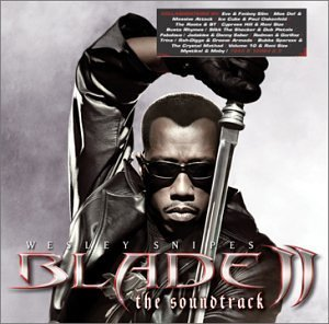 Blade Ii Soundtrack Explicit Version Eve Roots Bt Jadakiss