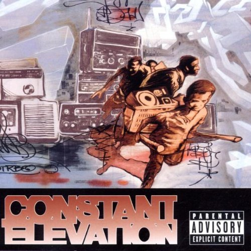 Constant Elevation Constant Elevation El P Madlib Z Trip Recloose Freestyle Fellowship