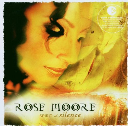 Rose Moore Spirit Of Silence