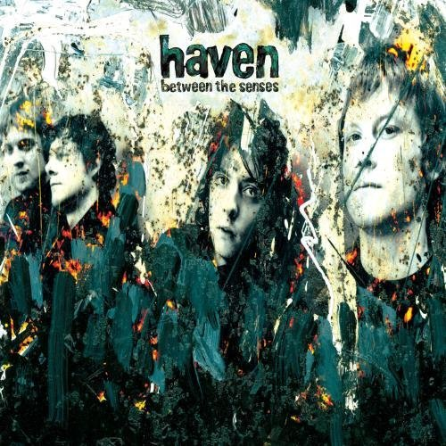 Haven Between The Senses Incl. Bonus Tracks