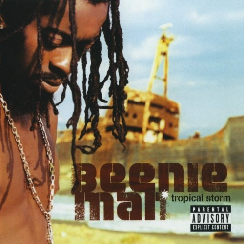 Beenie Man Tropical Storm Explicit Version