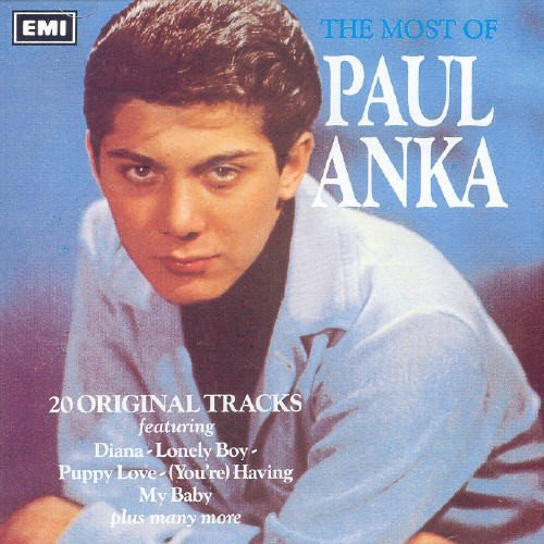 Paul Anka Most Of Paul Anka