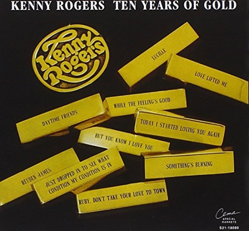 Kenny Rogers 10 Years Of Gold
