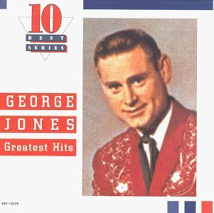 George Jones Greatest Hits 10 Best