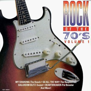 Rock Of The 70's Vol. 1 Rock Of The 70's Lynyrd Skynyrd Knack Hollies Rock Of The 70's