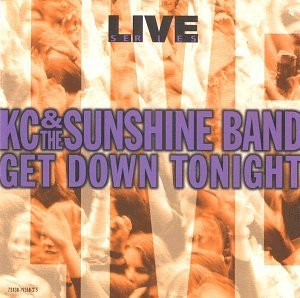 K.C. & The Sunshine Band Live Get Down Tonight