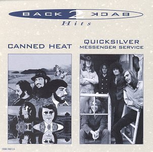 Canned Heat Quicksilver Messen Back To Back Hits 2 Artists On 1 Back To Back