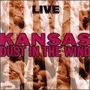 Kansas Live Dust In The Wind