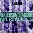 Jefferson Starship Live Miracles