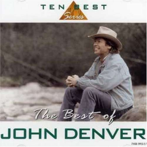 John Denver Best Of John Denver 10 Best