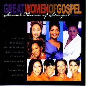 Great Women Of Gospel Vol. 2 Great Women Of Gospel Winans Adams Peoples Crouch Great Women Of Gospel
