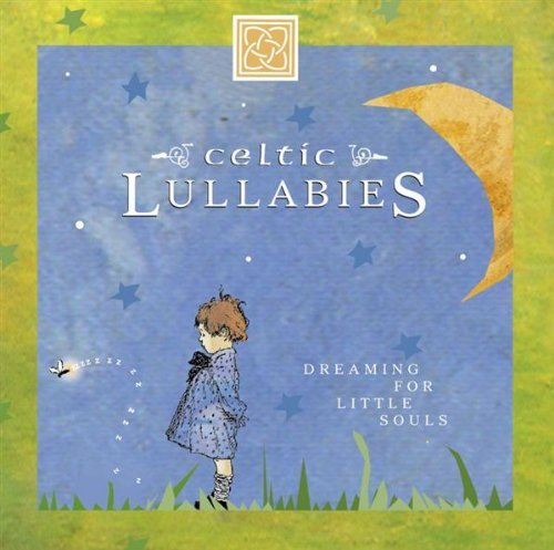 Eden's Bridge Celtic Lullabies Dream