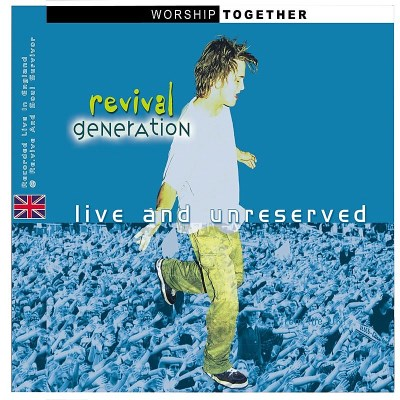 Revival Generation Live & Unreserved