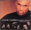 Campbell Lamar I Need Your Spirit