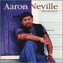 Aaron Neville Devotion Feat. Avalon Lampa