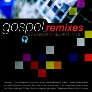 Gospel Remixes 9 Favorite Gospel Remixes 9 Favorite Gos Hobbs Jones Campbell Hawkins