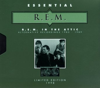 R.E.M. R.E.M. In The Attic