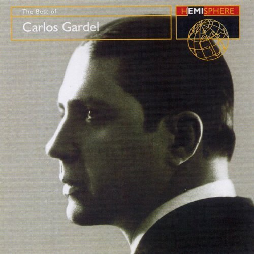 Carlos Gardel Best Of Carlos Gardel Import Eu Hemisphere Artists